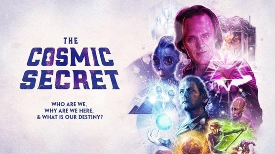 The Cosmic Secret | David Wilcock | Full Movie